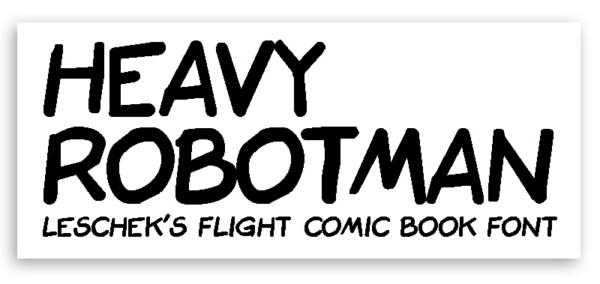 HEAVY ROBOTMAN – FONT