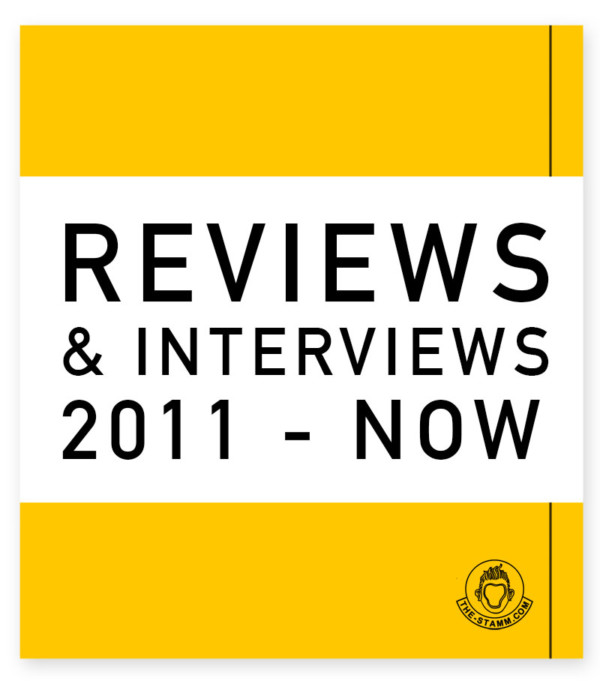 INTERVIEWS + REVIEWS 2011 – NOW
